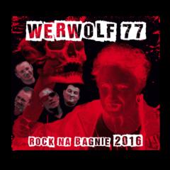 Werwolof77 - Rock na Bagnie 2016 - 01